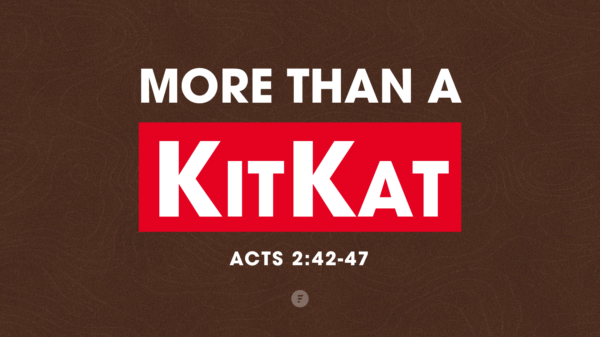 More Than A KitKat