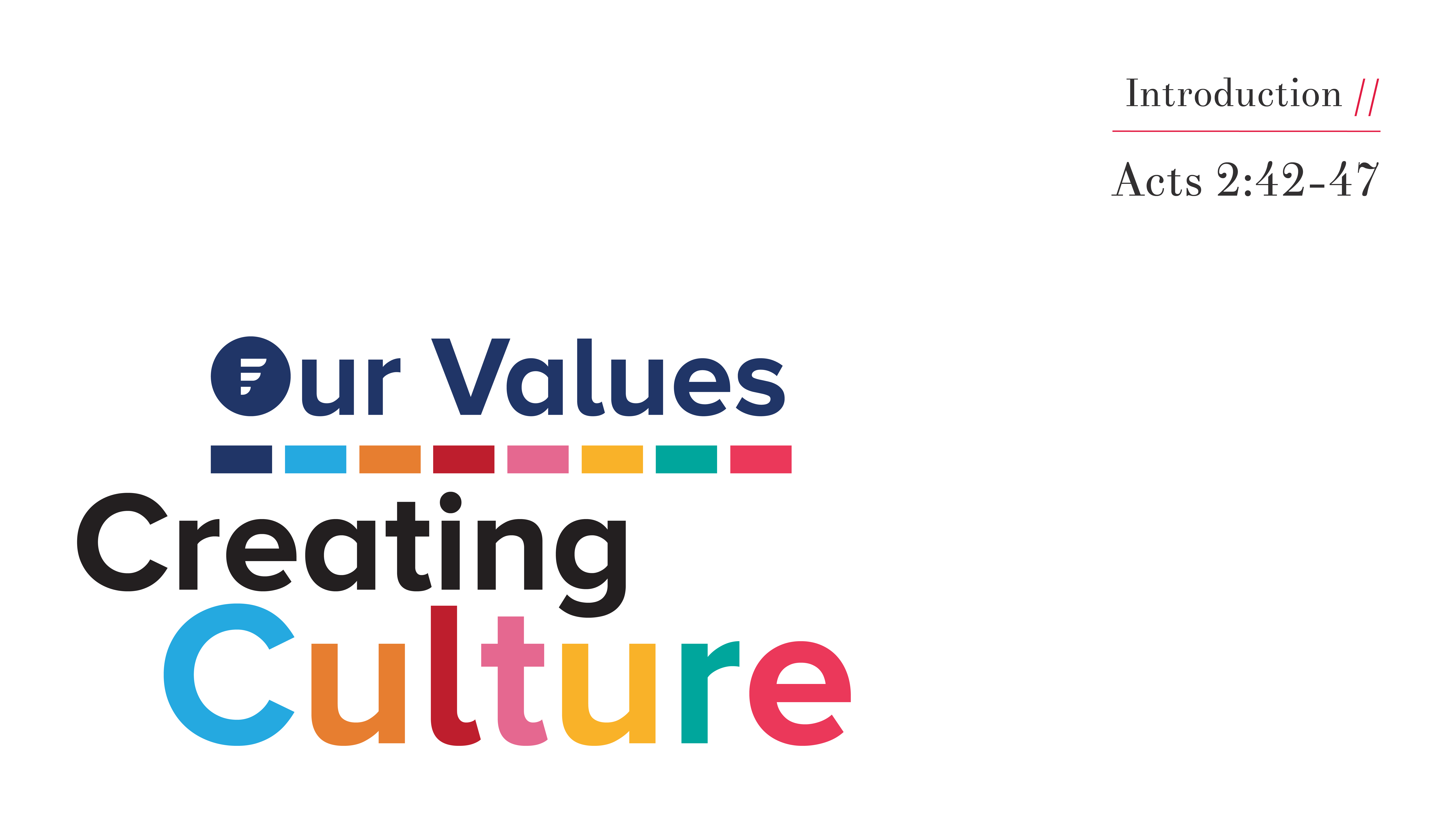 Values // Creating Culture